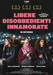 Libere, disobbedienti, innamorate – In Between