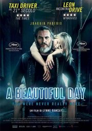 A Beautiful Day. You Were Never Really Here